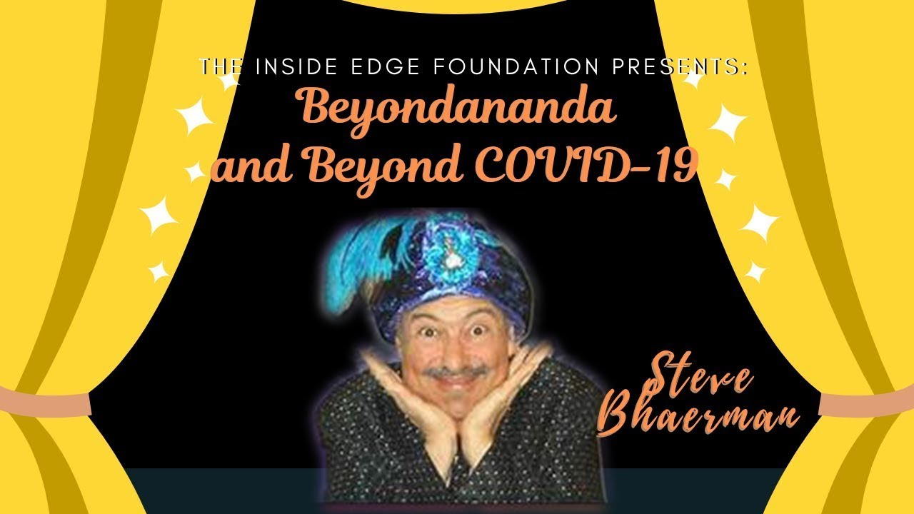 [AWARD WINNER] Beyondananda and Beyond COVID-19 | The Inside Edge