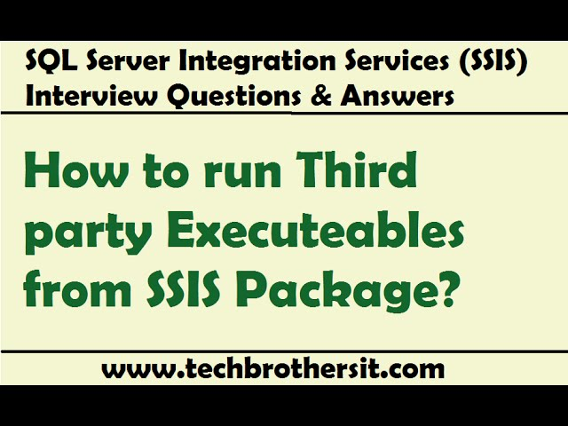 How to run Third party Executeables from SSIS Package - Naijafy