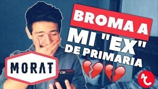"""BROMA A MI """"EX"""" CON LETRA DE MORAT - CÓMO TE ATREVES (""""Ex Novia"""" de Primaria)"""