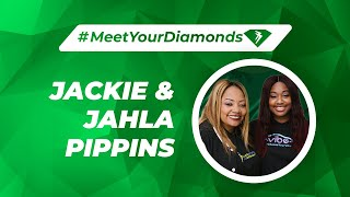 #MeetYourDiamonds Jackie & Jahla Pippins
