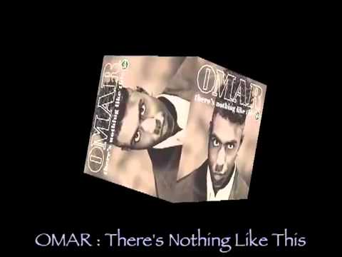 OMAR   There S Nothing Like This 1990