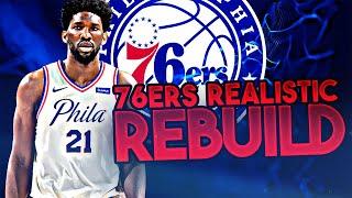 PHILADELPHIA 76ERS REALISTIC REBUILD! (NBA 2K20)