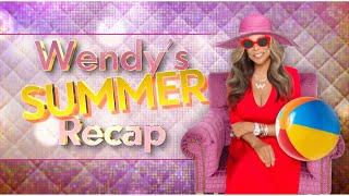 Wendy's Summer Recap - Ask Wendy Edition