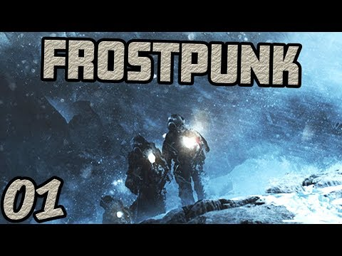 FROSTPUNK 1.0 - FULL GAME GAMEPLAY - Part 1