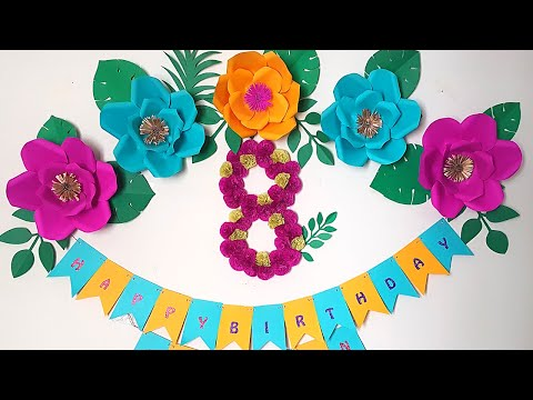 Easy to Do Paper Flowers Birthday Decoration at home | Paper Flowers Art