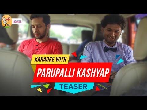 Nijanga Nenena Karaoke | Parupalli Kashyap Interview | Chalta Phirta Loudspeaker