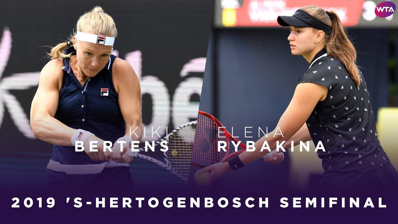 Kiki Bertens vs. Elena Rybakina | 2019 Libema Open Semifinal | WTA Highlights