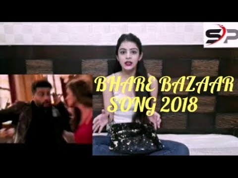 BHARE BAZAAR SONG || NAMASTE ENGLAND I REACTION VIDEO 1 BADSHAH ARJUN 1 PARINEETI 2018
