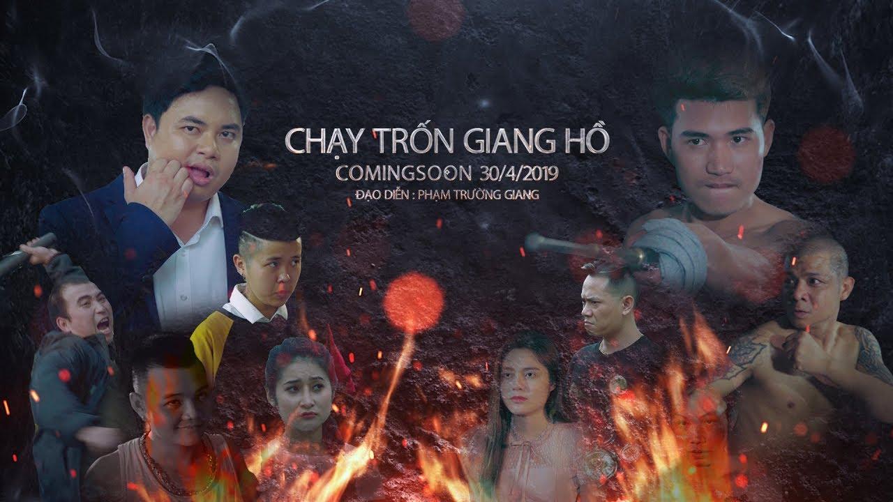 Chạy Trốn Giang Hồ| Phim xã hội đen Việt Nam hay nhất 2019 - Official Trailer