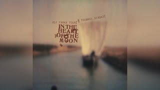 Ali Farka Touré & Toumani Diabaté - In the Heart of the Moon (Full Album)