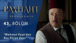Mahmut Paşa'dan Rus Elçiye Ders - Payitaht Abdülhamid 43.Bölüm