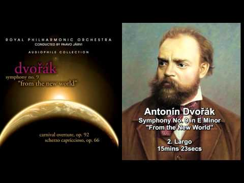 "Antonín Dvořák - Symphony No. 9, ""From the New World"" - Paavo Järvi/Royal Philharmonic Orchestra"