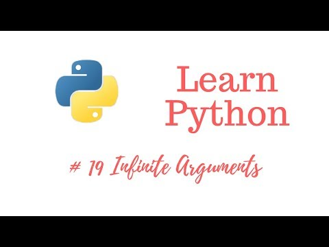 Learn Python Episode #19: Infinite Arguments