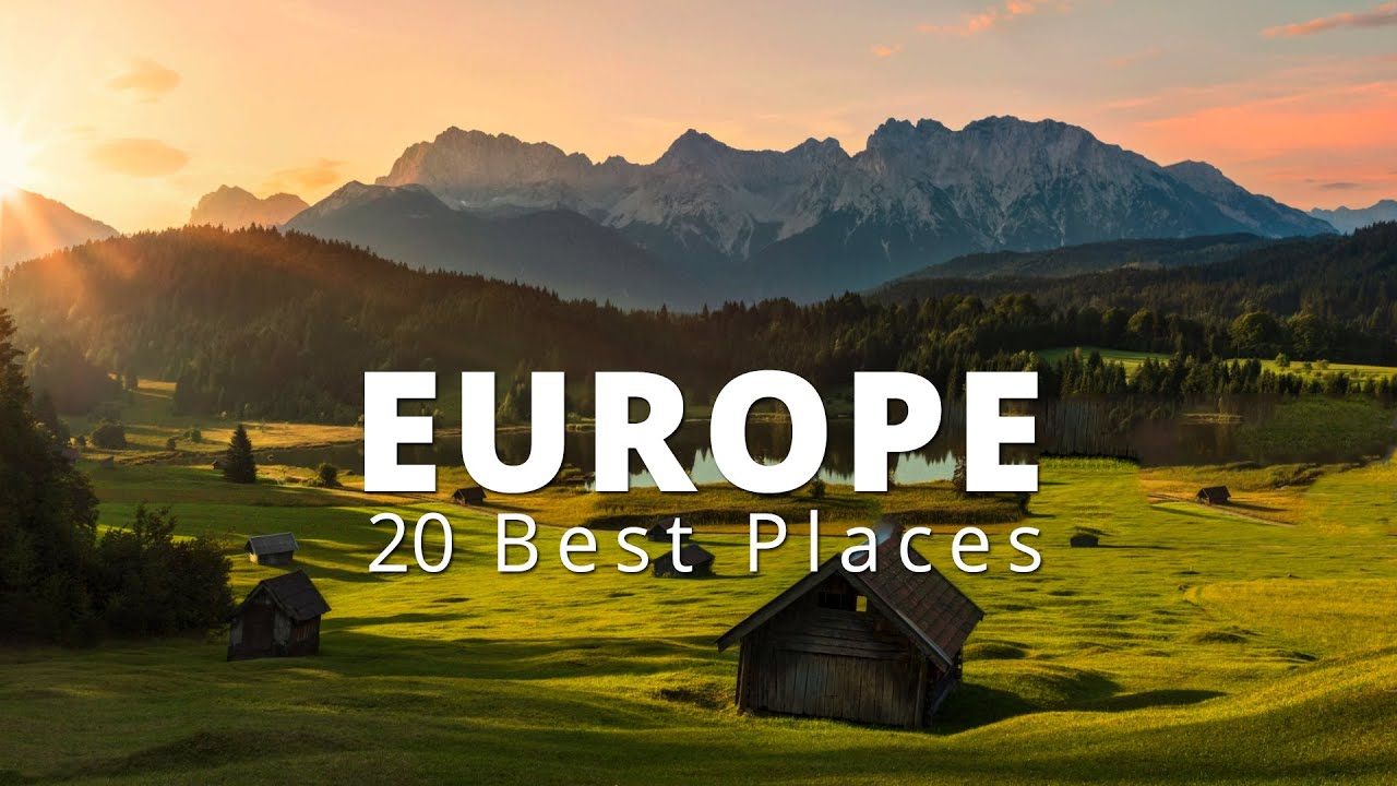 Download 20 Best Places To Visit In Europe | Europe Travel Guide