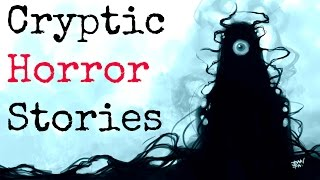 10 Creepy Cryptic Horror Stories / Riddles