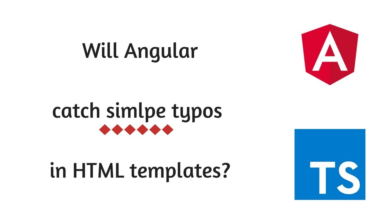 How type safe are angular's html templates?