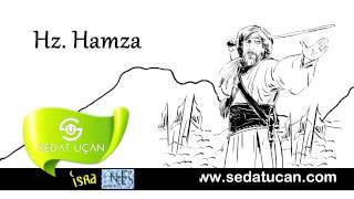 Sedat Uçan - Hz Hamza