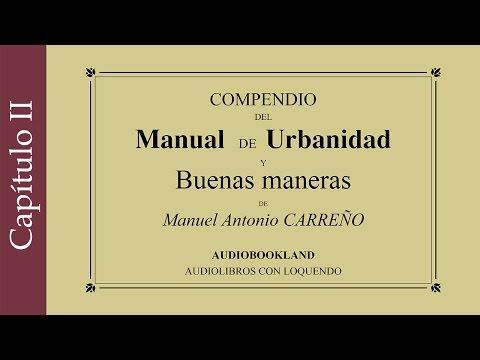 Manual de urbanidad y buenas maneras - Manuel A. Carreño - Deberes morales del hombre - Cap. 2