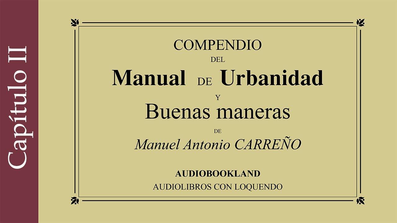 manual de urbanidad y buenas maneras manuel a carre o deberes rh youtube com La Que ES Urbanidad Manual De Buenos Modales