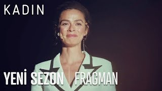 Kadın Yeni Sezon Fragmanı
