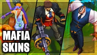 All Mafia Gangster Skins Spotlight Braum Graves Jinx Miss Fortune Twitch (League of Legends)