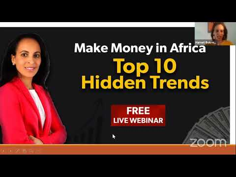Making Money in Africa: The TOP 10 Hidden Trends (live class replay)