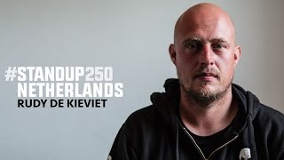 #StandUp250 Netherlands - Rudy De Kieviet