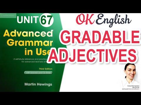 Unit 67 Adjectives - Gradable and non-grabable. Прилагательные с возможностью усиления в английском - Видео онлайн
