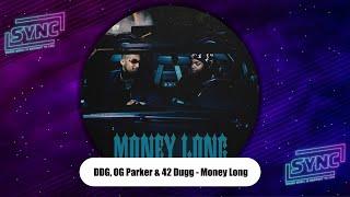"DDG, OG Parker & 42 Dugg - ""Money Long"""