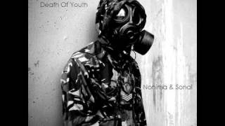 Nonima & Sonal - The Death of Youth