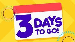 3 Days To Go! - Team Yey Season 4