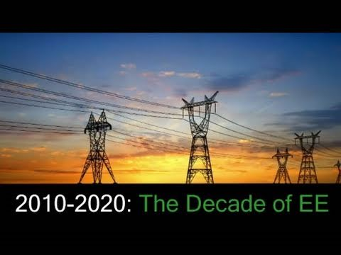 The Decade of Energy Efficiency