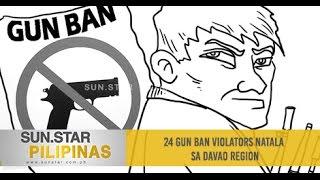 24 gun ban violators natala sa Davao Region