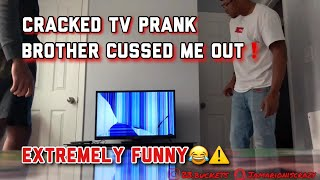 EXTREMELY FUNNY CRACKED TV PRANK ON BROTHER😱⚠️ | HE CUSSED ME OUT🤯 | HE IS TAKING MINE👿