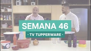 Semana 46 - 14/11/17 | TV Tupperware
