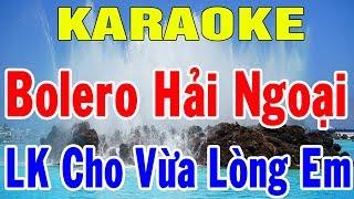 Karaoke Bolero Hải Ngoại Trữ Tình | Liên Khúc Cho Vừa Lòng Em Hòa Tấu | Trữ Tình | Trọng Hiếu