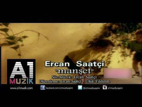 Ercan Saatçi - Manşet