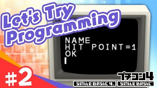 [SmileBASIC 4] Let's Try Programming #2 ~Give a lot of Commands to the Computer!~[Nintendo Switch™]