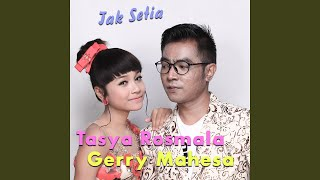 Tak Setia feat. Gerry Mahesa