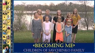 Mother's Day song  Savchenko family (Becoming me by Matthew West)