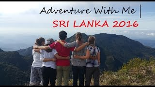 Adventure With Me | SRI LANKA September 2016