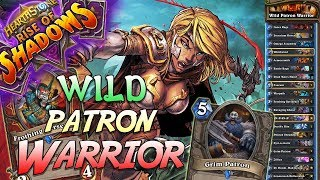 Wild Patron Warrior Deck   Rise of Shadows   Hearthstone