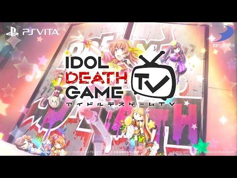 Idol Death Game TV - TGS 2016 Teaser Trailer
