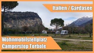 Wohnmobilstellplatz / Camperstop Torbole am Gardasee
