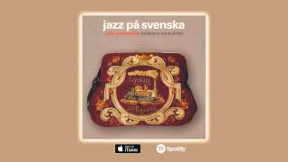 Jan Johansson - Berg–Kirstis polska (Official Audio)