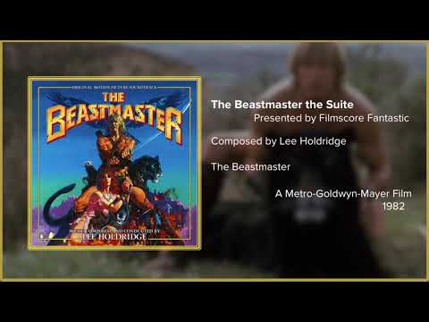 Filmscore Fantastic Presents: The Beastmaster the Suite