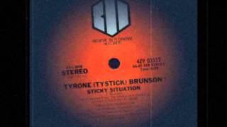 Tyrone Brunson - Sticky Situation