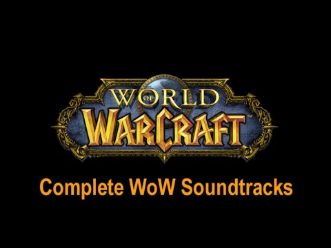 The Definitive World of Warcraft Soundtrack (Complete Official Warcraft OST)