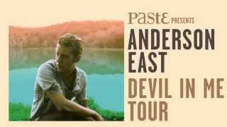 Anderson East - Devil In Me Tour Trailer