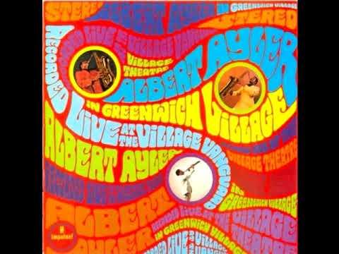 Albert Ayler – In Greenwich Village (1967 - Live Album)